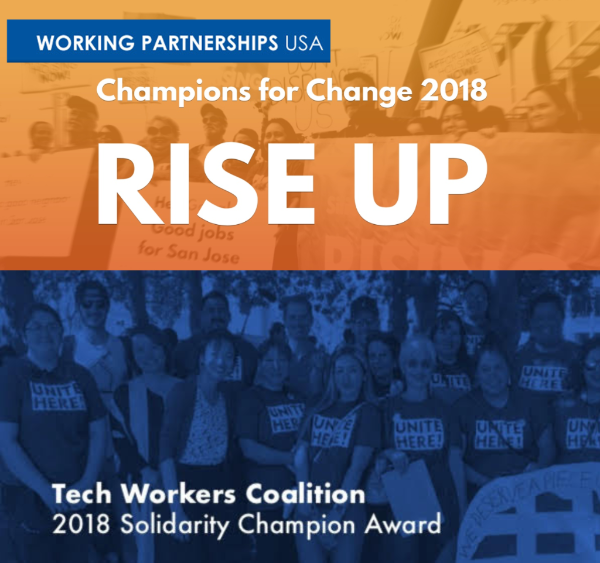 Tech Workers Coalition receivesWorking Partnerships USA 2018 Rise Up Solidarity Champion Award