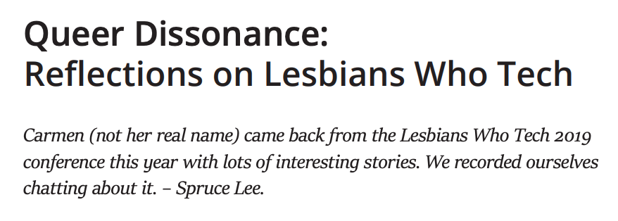A piece from the Bug Report zine titled 'Queer Dissonance: Reflections on Lesbians Who Tech'
