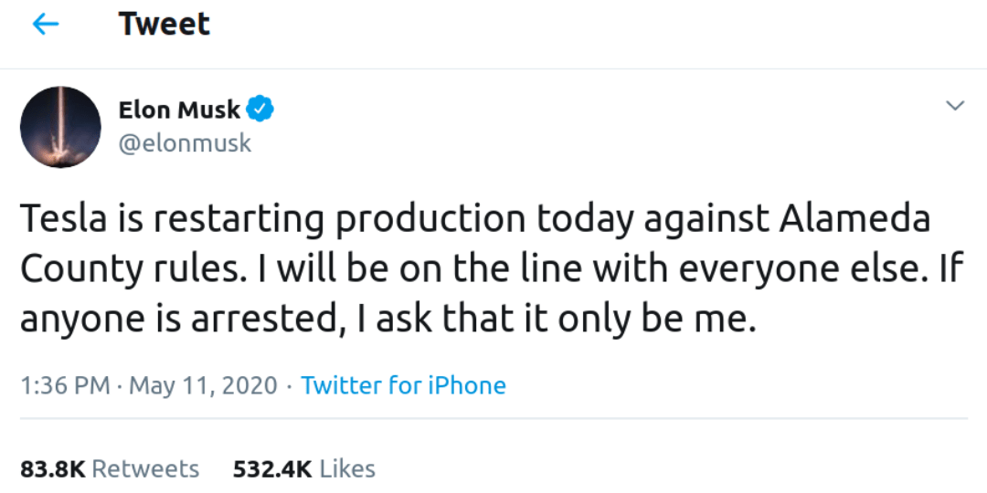 Screenshot of a tweet sent by Elon Musk announcing the re-opening of a Tesla factory, contra local safety regulations