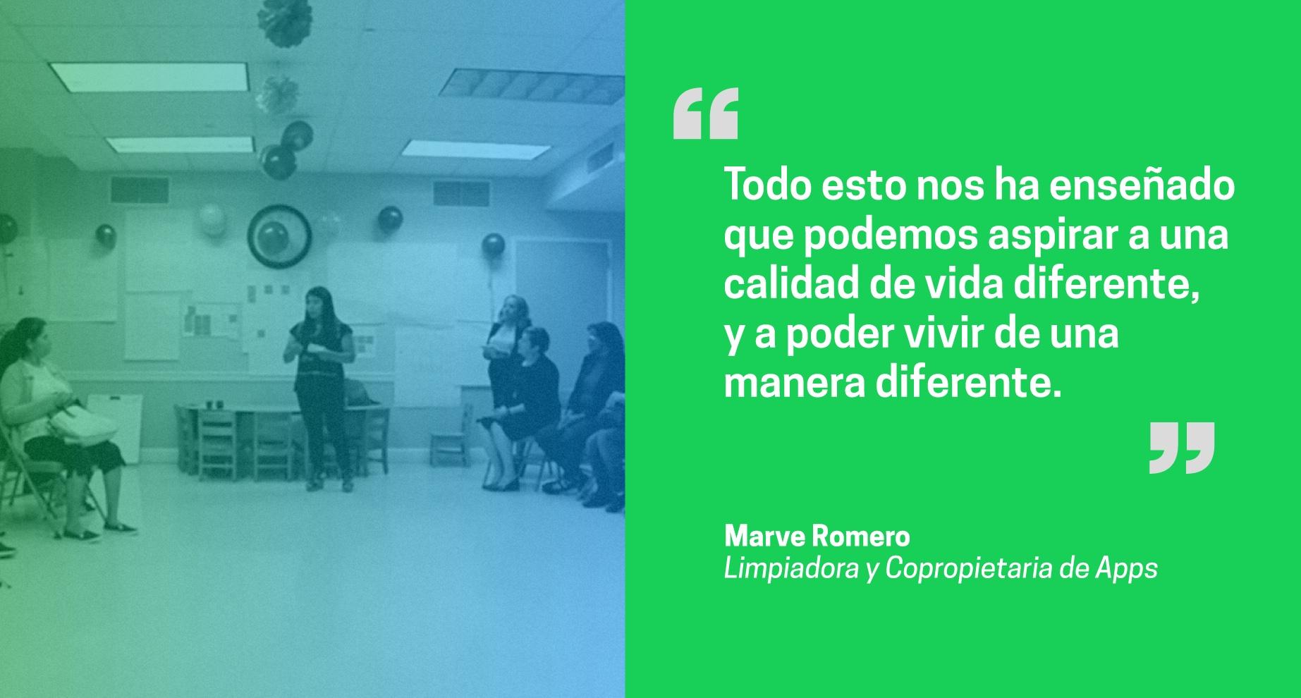 Una foto de Marve y una cita, Todo esto nos ha enseñado que podemos aspirar a una calidad de vida diferente, y a poder vivir de una manera diferente.